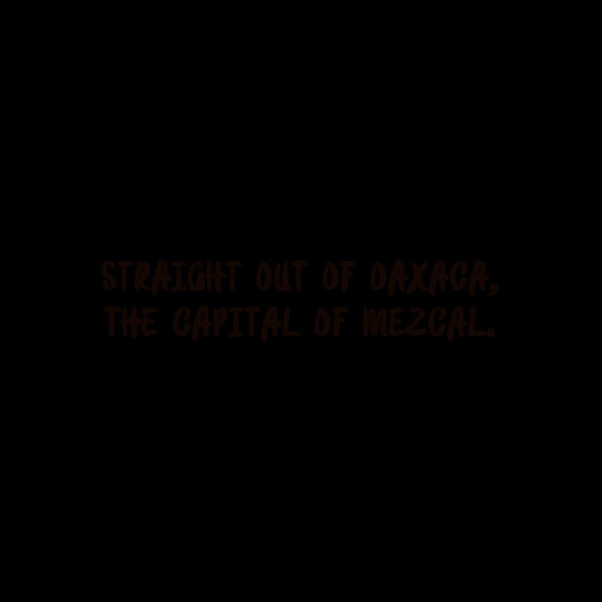 05-straight-out-oaxaca-mezcal